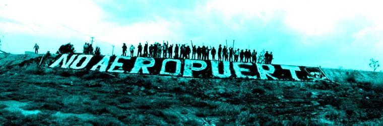 Resultado de imagen para Atenco: avanza la lucha contra el nuevo aeropuerto