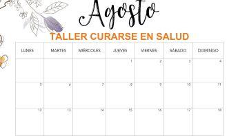 Taller Curarse en Salud Agosto fechas
