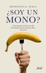 ¿Soy un mono? de J. Ayala