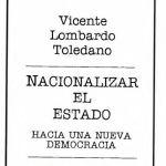 Portada del libro: Nacionalizar el Estado: hacia una nueva democracia. Vol. 1