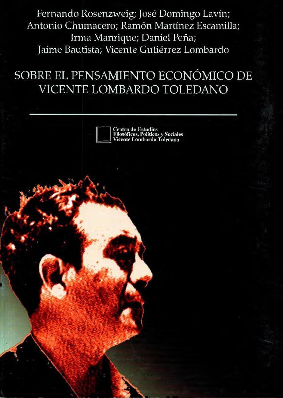 Portada del libro: SOBRE EL PENSAMIENTO ECONÓMICO DE VICENTE LOMBARDO TOLEDANO