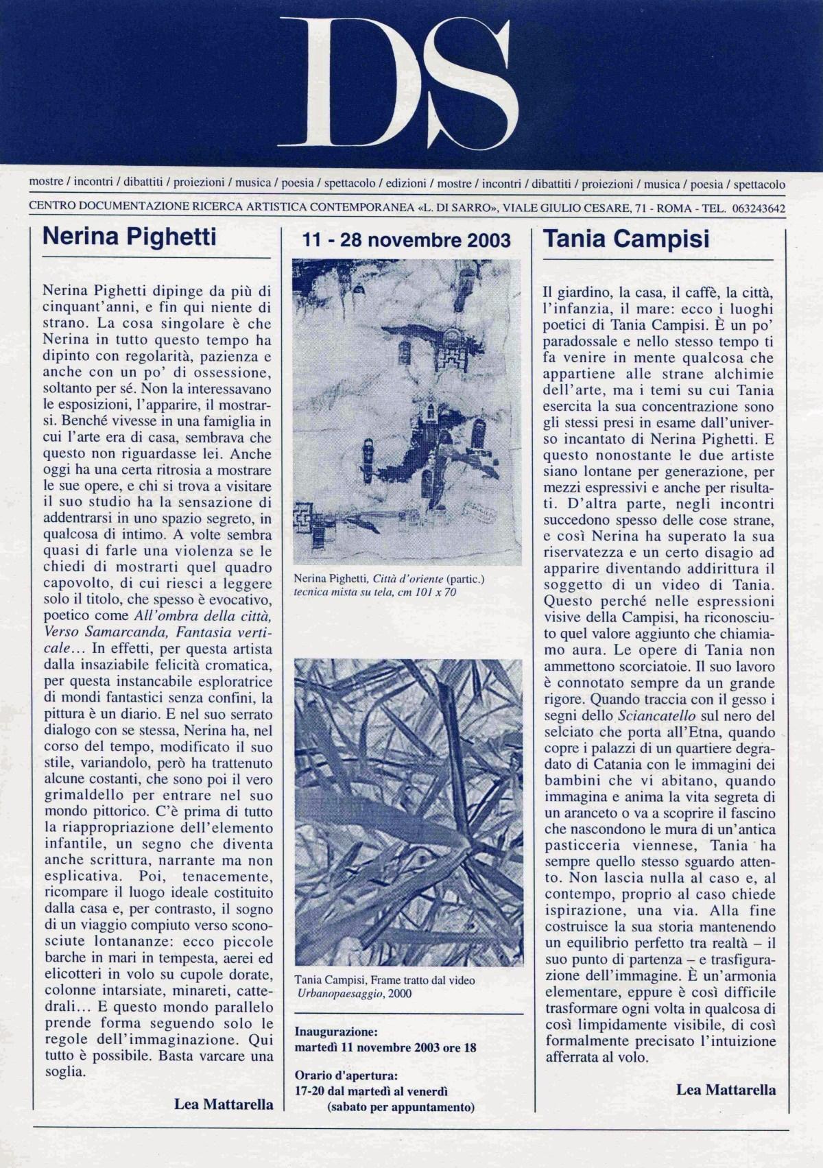 Nerina Pighetti, Tiziana Campisi  11 - 28 novembre 2003