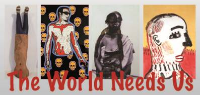 """The World Needs Us"", 19 novembre - 19 dicembre 2009"