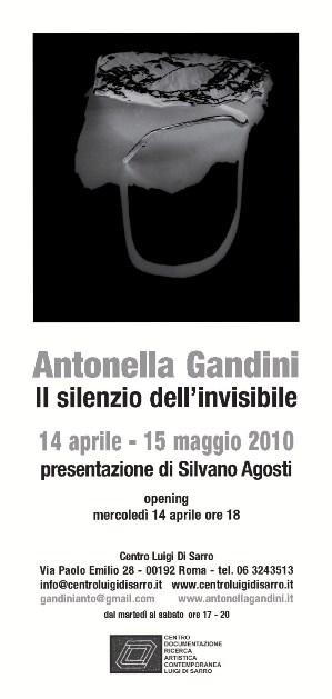 """""""Il Silenzio dell'Invisibile""""Antonella Gandini, 14 aprile - 15 maggio 2010"""