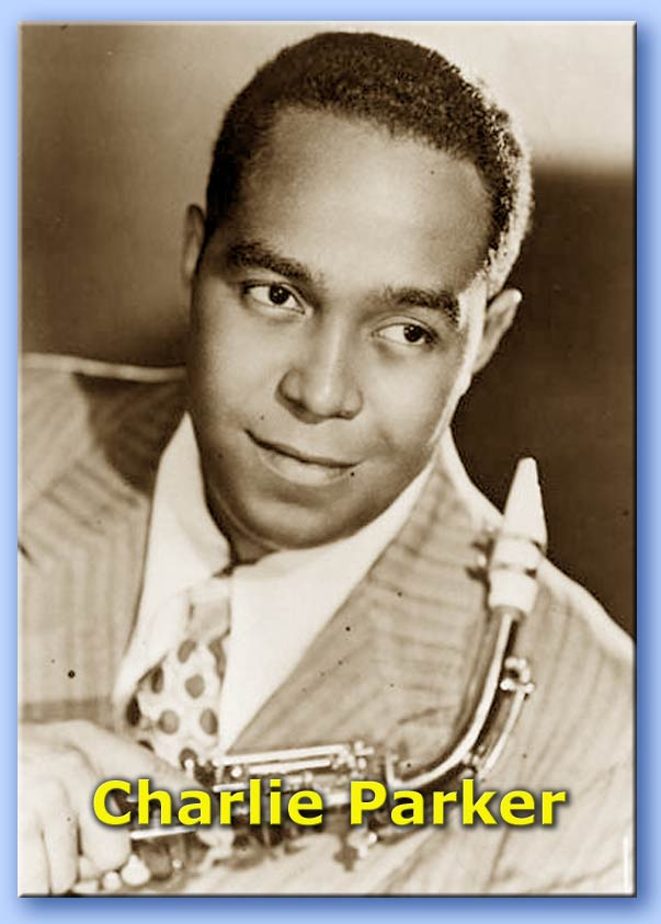 Charlie Parker His Band