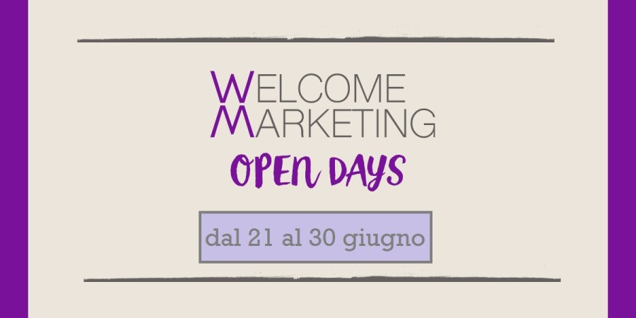 WELCOME MARKETING Edizione estiva 2016