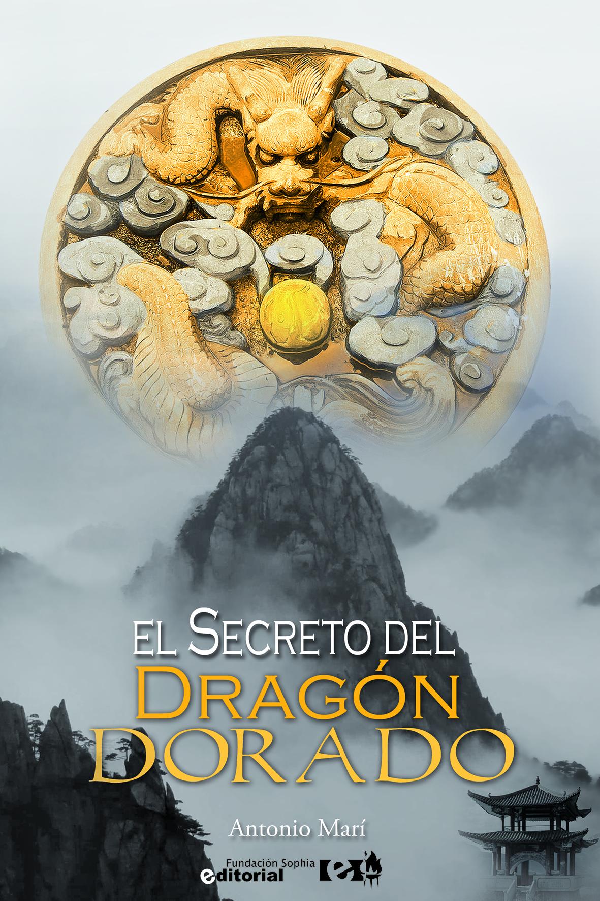 El Secreto del Dragón Dorado - Antonio Marí