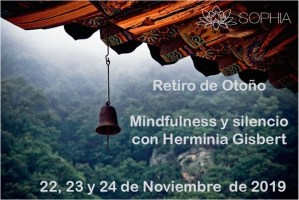 Retiro de Mindfulness y  meditación de Otoño @ Casa de espiritualidad de Son Roca