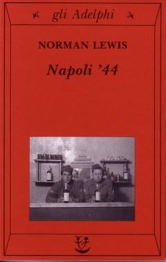 Norman Lewis, Napoli '44