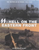 Christopher Ailsby, SS. Hell on the Eastern Front - The Waffen-SS in Russia 1941-1945