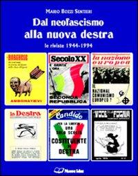 Mario Bozzi Sentieri, Dal neofascismo alla nuova destra