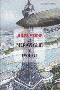 Jules Verne, Le meraviglie di Parigi