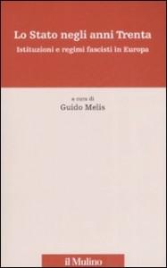 Guido Melis, Lo Stato negli Anni Trenta