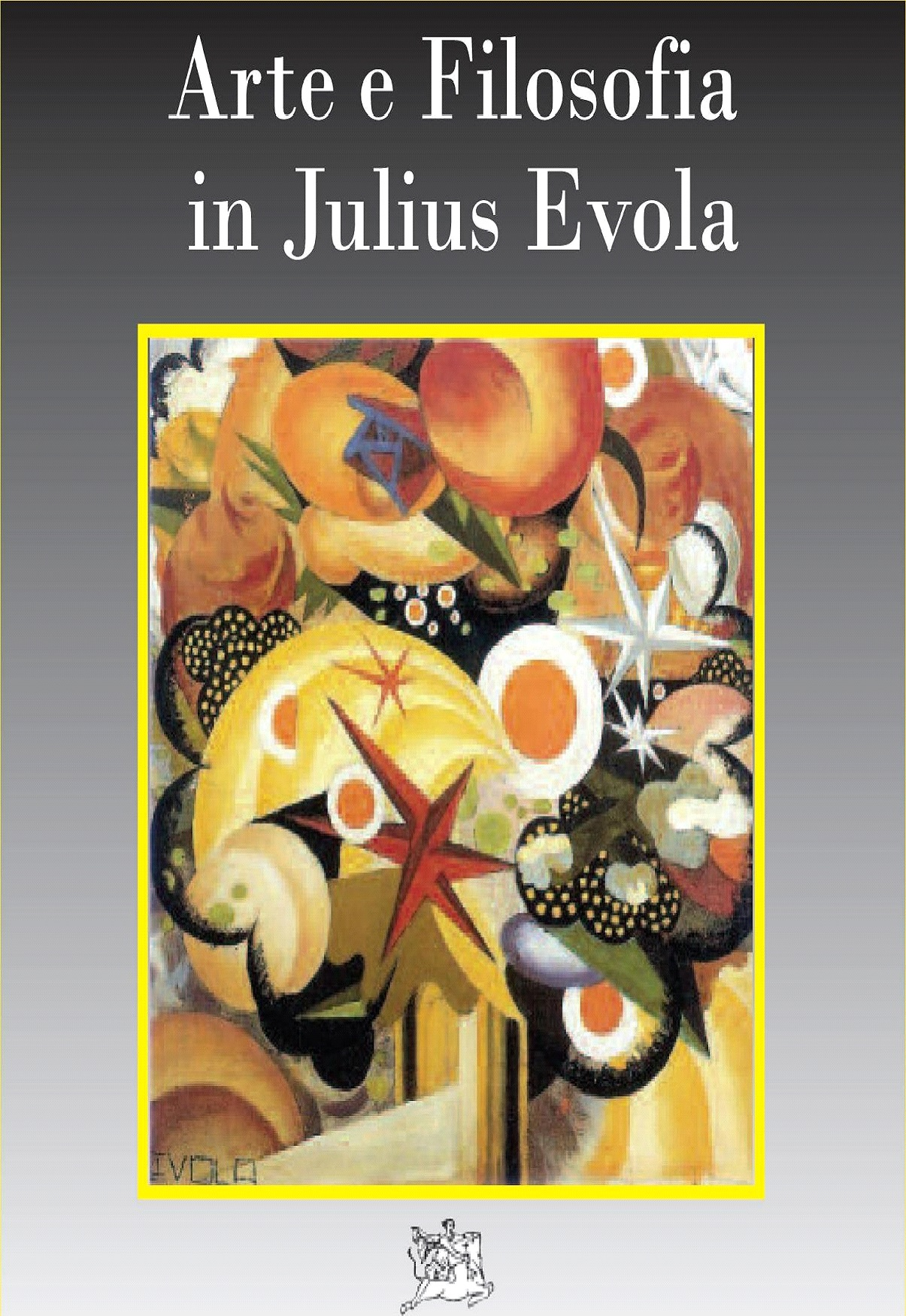 Julius Evola e la filosofia dell'esistenza