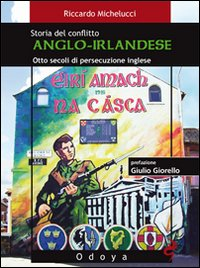 Il conflitto anglo-irlandese