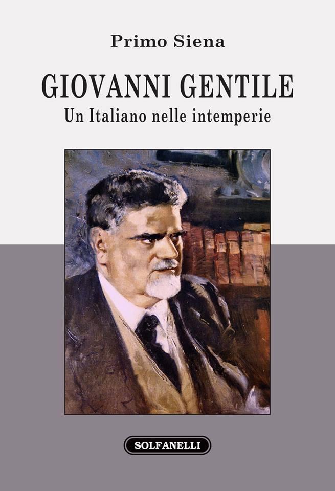 Giovanni Gentile, un Italiano nelle intemperie