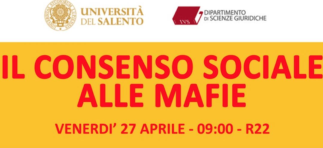 Il consenso sociale alle mafie – Lecce – 27 aprile 2018