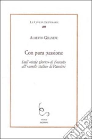 """""""Con pura passione"""" di Alberto Granese. Copertina"""