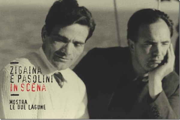 """""""Zigaina e Pasolini in scena"""". Manifesto"""
