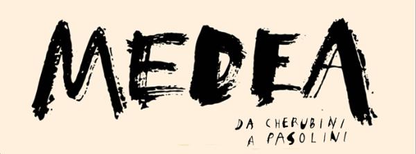 """""""Medea da Cherubini a Pasolini"""". Manifesto"""