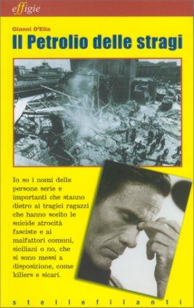 """""""Il Petrolio delle stragi"""" (2006) di Gianni D'Elia"""