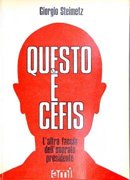 """""""Questo è Cefis"""" di Giorgio Steimetz. Copertina"""