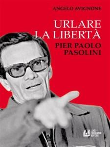 """""""Urlare la libertà"""" di Angelo Avignone. Copertina"""