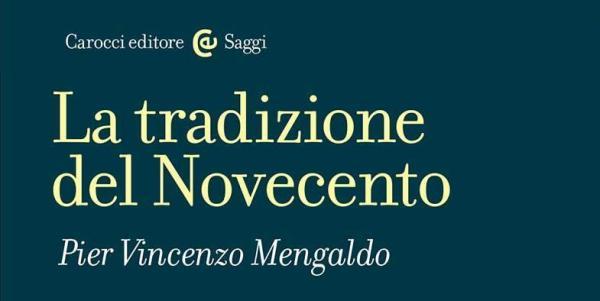 """""""La tradizione del Novecento"""" di Pier Vincenzo Mengaldo. Copertina"""
