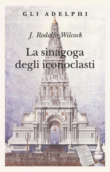 """""""La sinagoga degli iconoclasti"""" di J. Rodolfo Wilcock. Copertina"""
