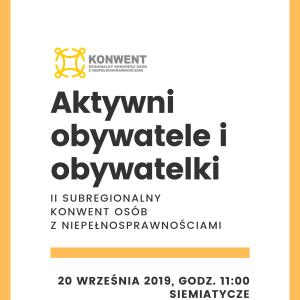 Zapraszamy na II Subregionalny Konwent Osób z Niepełnosprawnościami – 20.09.2019, Siemiatycze