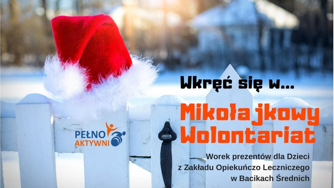 Wkręć się w Mikołajkowy Wolontariat!