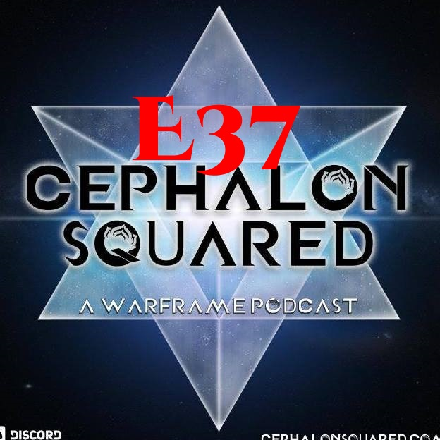 Episode 37 - Warframe in 2019