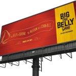 Cerberus - Big Fat Belly Good- Billboard - Advertising