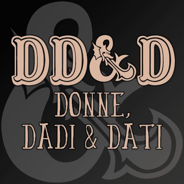 Donne, Dadi & Dati