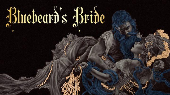 Bluebeard's Bride: dal primo Genderplay con furore!