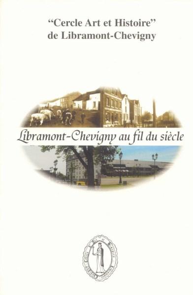 Libramont-Chevigny au fil du siècle (2002)