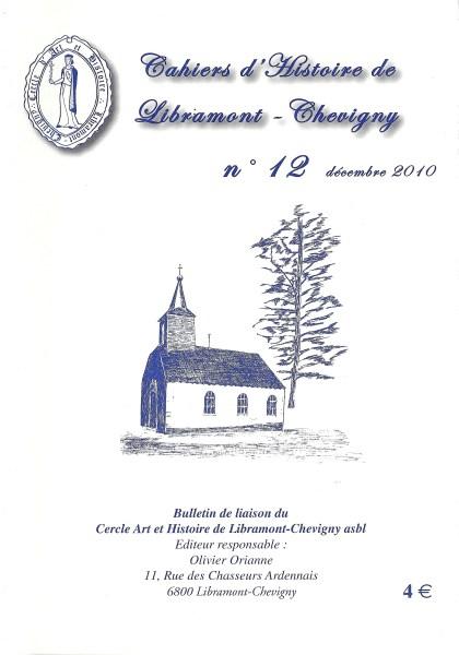 Cahier d'histoire de Libramont n°12 - Décembre 2010