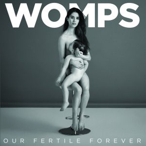 womps-out-fertile-forever