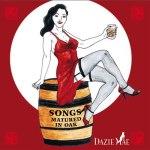 Dazie Mae: Songs Matured In Oak