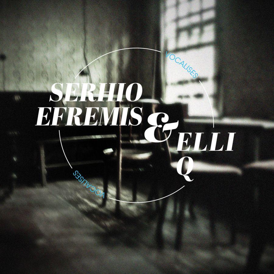 Serhio Efremis & Elli Q: Vocalises