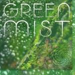 Jack Hertz in Ambient Green Mist