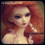 Pk Jazz Collective: Red-headed Woman