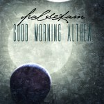 Palsekam - Good Morning Althea