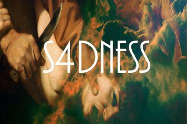 S4DNESS - Violence