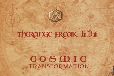 Therange Freak In Dub: Cosmic Transformation
