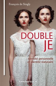 Double Je, Identité personnelle et identité statutaire