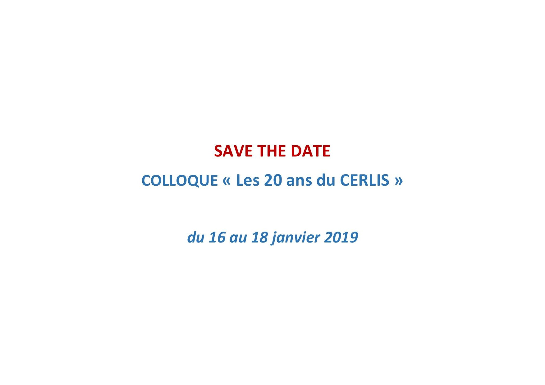 <strong>Du 16 au 18 janvier 2019</strong> &#8211; Colloque pour les &#8220;20 ans du Cerlis&#8221;
