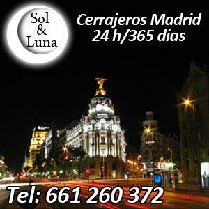 Los Cerrajero Madrid Centro Sol y Luna Trabajan por todas las Poblaciones de Madrid las 24 Horas y los 365 Días del Año.Servicio de Urgencia y en Madrid Centro .
