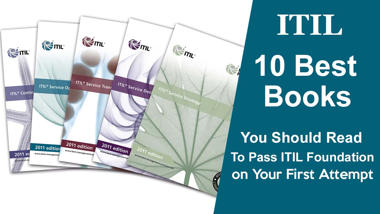 Best ITIL Books to Pass ITIL Foundation Exam on Your First Attempt