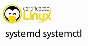 systemctl Dicas do Certificação Linux